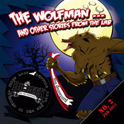 The Wolfman...and other Sories from the Lab